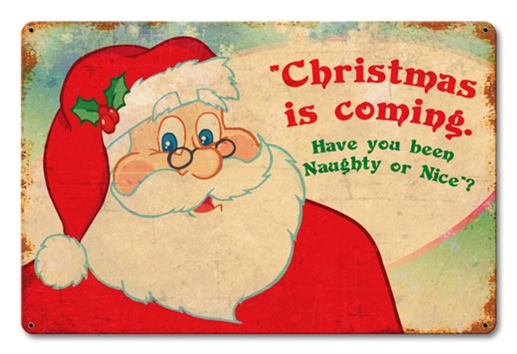 Santa Naughty Or Nice Metal Sign 18 x 12 Inches