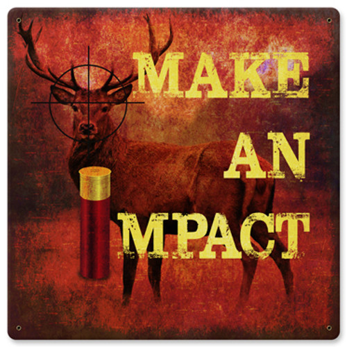 Make An Impact Metal Sign 12 x 12 Inches