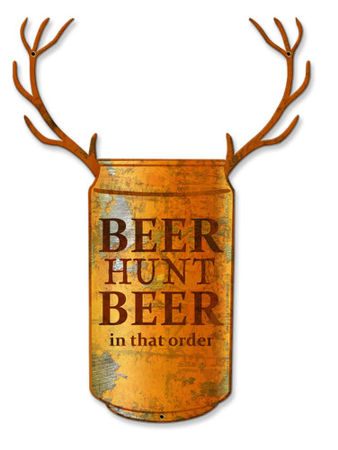 Beer Hunt Beer In That Order Metal Sign 19 x 13 Inches