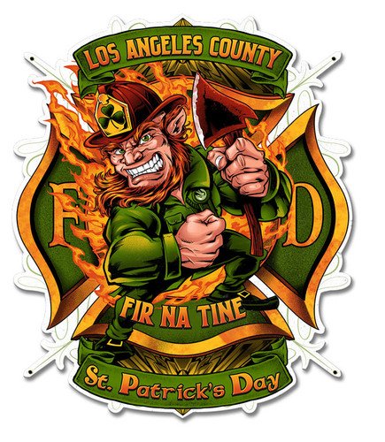 Leprechuan Fire Fighter Fir Na Tine Metal Sign 19 x 16 Inches