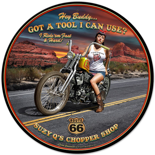 Got A Tool Metal Sign 28 x 28 Inches