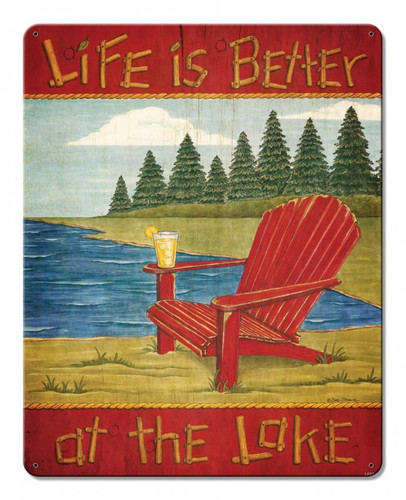 Life is Better at the Lake Metal Sign 12 x 15 Inches