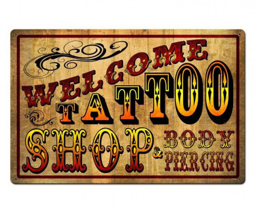 Welcome Tattoo Shop Metal Sign 24 x 16 Inches