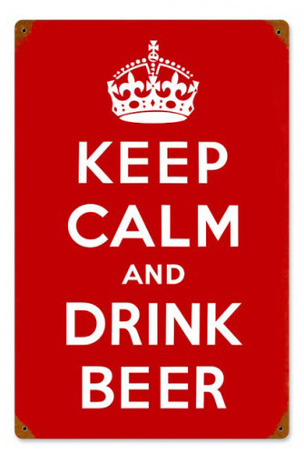 Keep Calm and Drink Beer Metal Sign 12 x 18 Inches