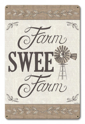 Farm Sweet Farm Metal Sign 12 x 18 Inches