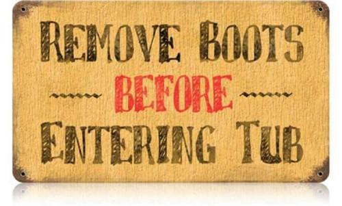 Retro Remove Boots Metal Sign 14 x 8 Inches