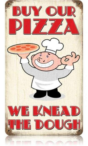 Vintage-Retro Buy Our Pizza Metal-Tin Sign