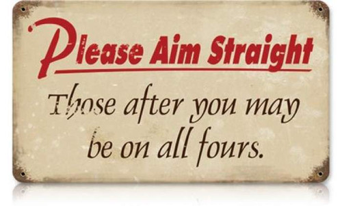 Retro Please Aim Straight Metal Sign 18 x 12 Inches