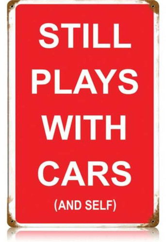 Vintage-Retro Plays with Cars and Self Metal-Tin Sign