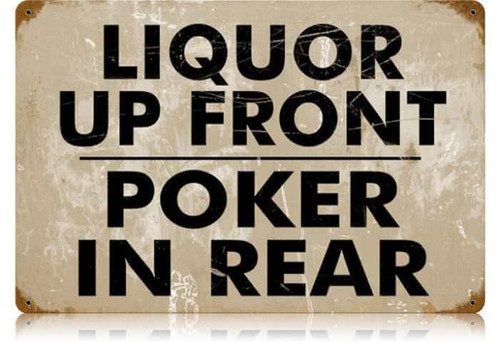 Retro Liquor Up Front Metal Sign 18 x 12 Inches
