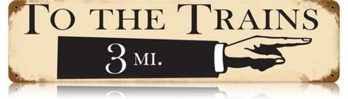 Retro To The Trains Metal Sign 20 x 5 Inches