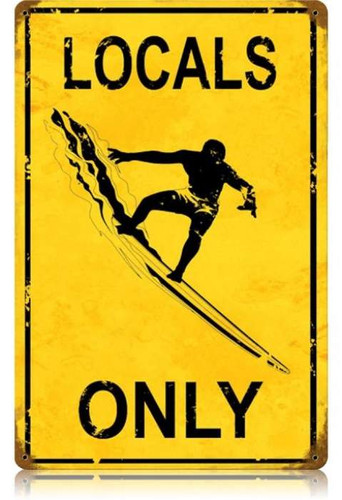 Vintage-Retro Locals Only Metal-Tin Sign 2