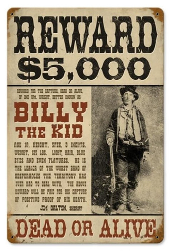 Vintage Billy The Kid Metal Sign 12 x 18 Inches