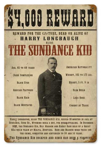 Vintage Sundance Kid Metal Sign 12 x 18 Inches