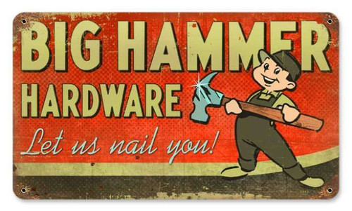 Retro Big Hammer Hardware Metal Sign 14 x 8 Inches