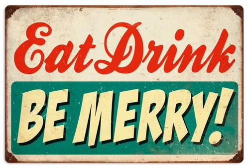 Vintage-Retro Eat Drink Be Merry Metal-Tin Sign LARGE