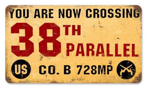 Vintage 38th Parallel Metal Sign   8 x 14 Inches
