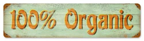Retro 100% Organic Metal Sign 20 x 5 Inches