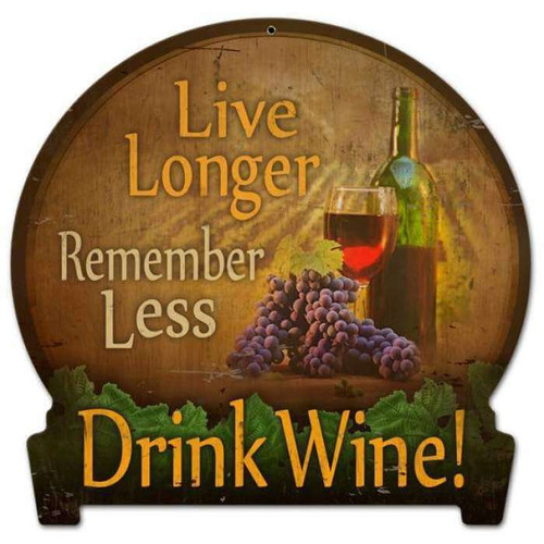 Drink Wine Round Banner Metal Sign 16 x 15 Inches