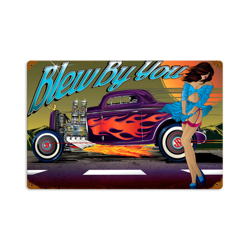 Retro Rat Rod Blew By You Tin Sign 18 x 12 Inches