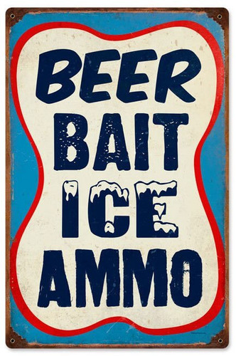 Retro Beer Bait Ice Ammo Metal Sign 12 x 18 Inches