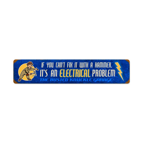 Retro Electrical Problem Metal Sign  28 x 6 Inches