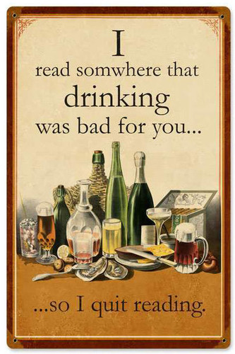 Read Drinking was Bad Vintage Metal Sign 12 x 18 Inches
