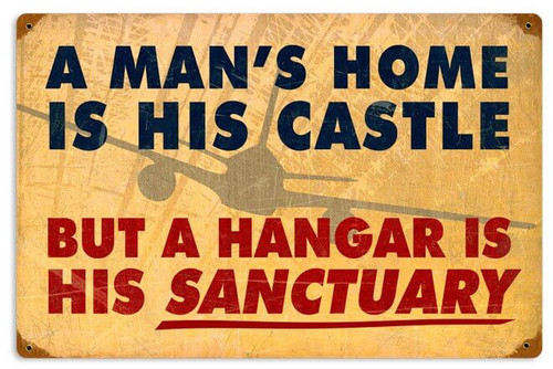 Mans Home Hangar Vintage Metal Sign 18 x 12 Inches