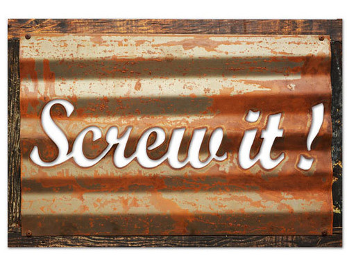 Vintage Screw It Corrugated Rustic Barn Wood Sign 19 x 26 Inches