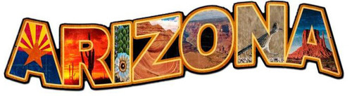 Arizona Landmarks Custom Metal Shape Sign 28 x 8 Inches