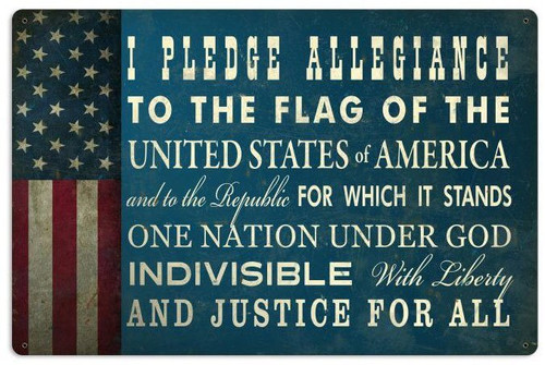 The Pledge Of Allegiance Metal Sign 24 x 16 Inches