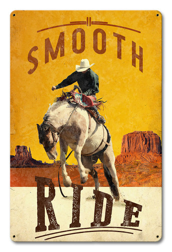 Smooth Ride Metal Sign 12 x 18 Inches