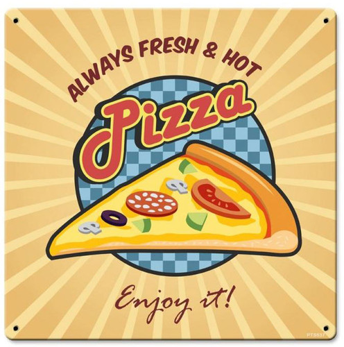 Pizza  Metal Sign 12 x 12 Inches