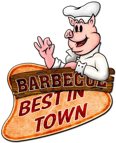Barbecue Best In Town 3D Metal Sign 22 x 26 Inches