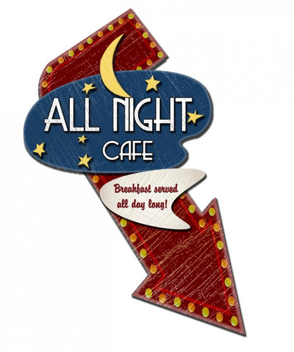 All Night Cafe Metal Sign 20 x 24 Inches