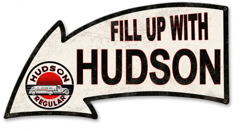 Fill Up With Hudson Metal Sign 26 x 14 Inches