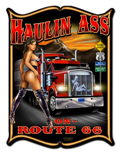 Haulin Ass Pinup Girl Metal Sign 18 x 24 Inches