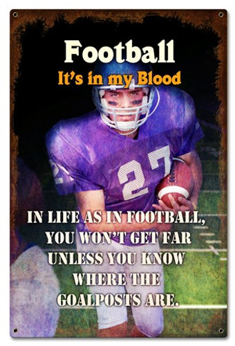 Football In My Blood Sign 16 x 24 Inches