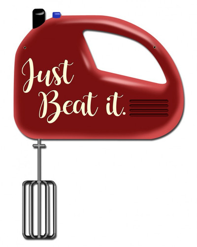 Just Beat It Metal Sign 11 x 13 Inches