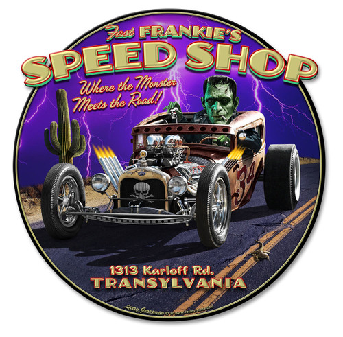 Frankies Speed Shop Metal Sign 17 x 17 Inches