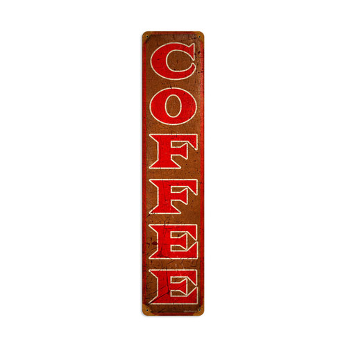 Coffee Metal Sign 6 x 28 Inches