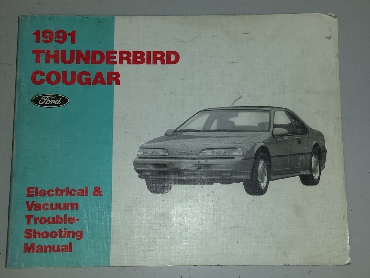 1991 Thunderbird Cougar Electrical & Vacuum Manual - FPS-12116-91 - WWW.