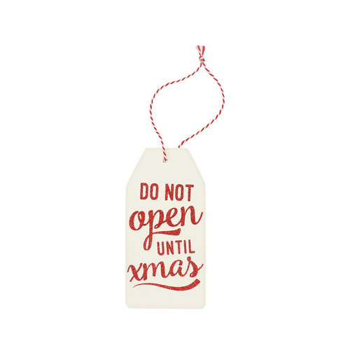 Do Not Open Until Christmas Wood Gift Tag