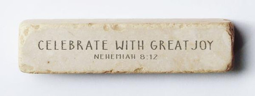 Celebrate with Great Joy Scripture Stone