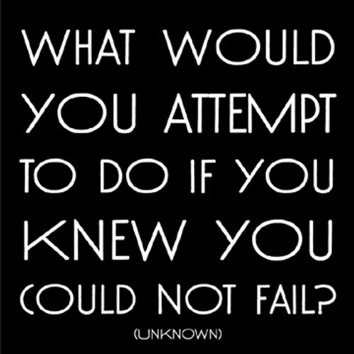 What Would You Attempt - Unknown