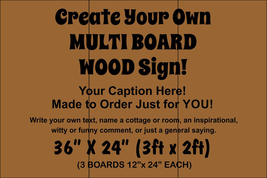 """Multi-board Rustic Sign - Make Your Own 36"""" x 24"""""""