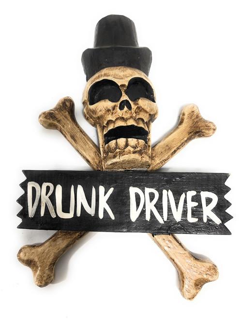 "Drunk Driver Skull & Bones Sign 12"" - Wall Decor | #kng21031"