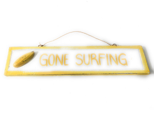 "Gone Surfing 12"" Sign - Rustic coastal Decor Yellow 