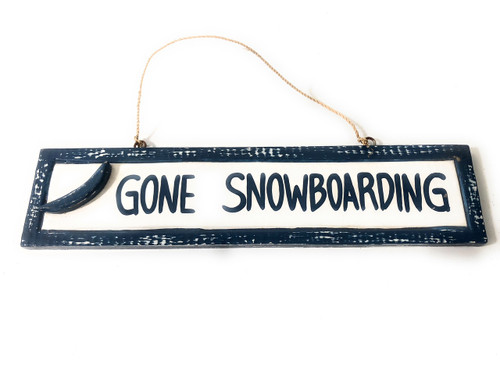 "Gone Snowboarding 12"" Sign - Rustic Coastal Decorative Blue 