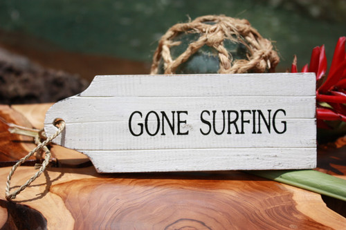 """Gone Surfing"" Door Tag Wood Sign 8"" - Rustic Coastal"